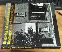 image of Restoring Old Australian Houses & Buildings: An Architectural Guide