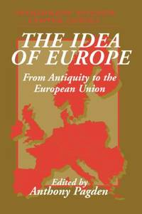 The Idea of Europe : From Antiquity to the European Union