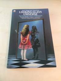 image of Looking Glass Universe: The Emerging Science of Wholeness