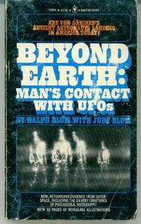Beyond Earth : Man's Contact with UFOs