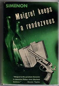 Maigret Keeps a Rendezvous by  Georges Simenon - First Edition - 1941 - from Mystery Cove Book Shop (SKU: 152538)