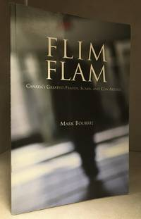 Flim Flam; Canada's Greatest Frauds, Scams, and Con Artists