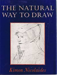 image of The Natural Way To Draw : A Working Plan For Art Study