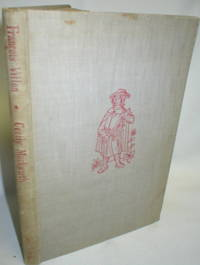 Francois Villon by  Cecily Mackworth - First ( No Additional printings) - 1947 - from Dave Shoots, Bookseller (SKU: 008754)