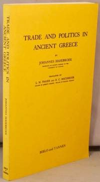 Trade and Politics in Ancient Greece.