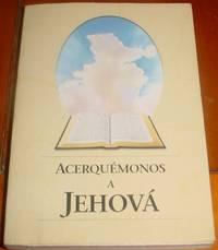 Acerquemonos a Jehova