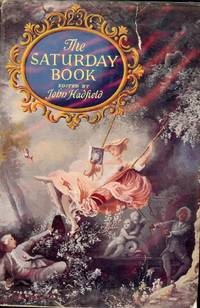 THE SATURDAY BOOK by  John HADFIELD - Hardcover - 1963 - from Antic Hay Books (SKU: 40050)