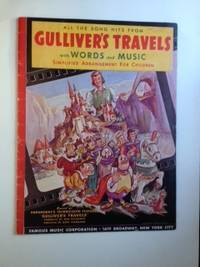 All The Song Hits From Gulliver's Travels With Words And Music Simplified Arrangement for Children