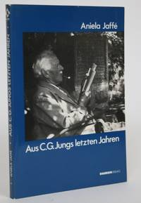 image of Aus C.G. Jungs Letzten Jahren, Und Andere Aufsatze