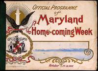 Official Programme of Maryland Home-Coming, October 13-19, 1907