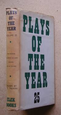 Plays Of The Year. Volume 25. 1961-1962. by  J. C. Edited By Trewin - First Edition. - 1963 - from N. G. Lawrie Books. (SKU: 41365)