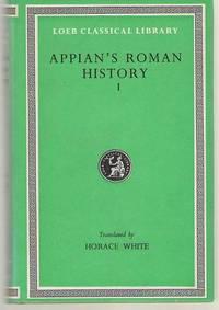Appian Roman History, I, Books 1-8.1 (Volume I)