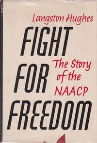 Fight for Freedom: The Story of the NAACP
