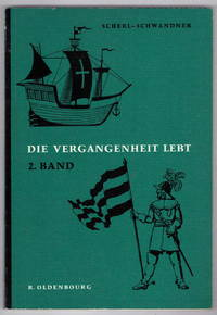 Die Vergangenheit Lebt: Geschichtsbuch für Volksschulen. II. Band 6.  Schuljahr