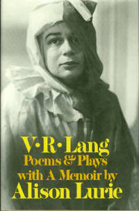 Poems & Plays, With A Memoir By Alison Lurie