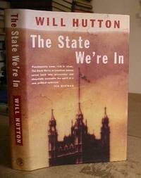 The State We're In by  Will Hutton - Hardcover - 14th impression. - 1995 - from Eastleach Books and Biblio.com