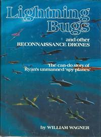 LIGHTNING BUGS AND OTHER RECONNAISSANCE DRONES.
