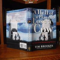 Hell Of A Place To Lose A Cow: An American Hitchhiking Odyssey