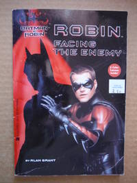 Robin; Facing the Enemy