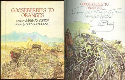 GOOSEBERRIES TO ORANGES, Cohen, Barbara