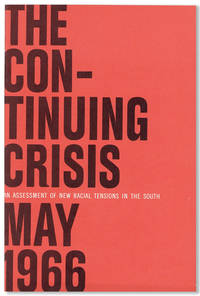 The Continuing Crisis: An Assessment of New Racial Tensions in the South, May 1966