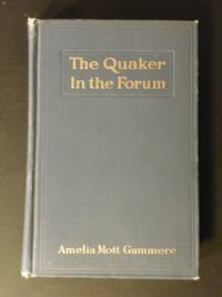 The Quaker in the Forum