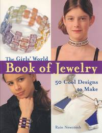 The Girls' World Book of Jewelry: 50 Cool Designs to Make (Kids Crafts)