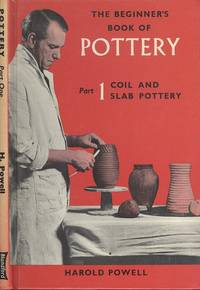 the beginners book of pottery part 1 coil & slab Pottery