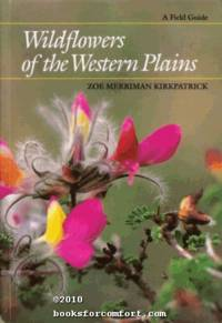 Wildflowers of the Western Plains, A Field Guide