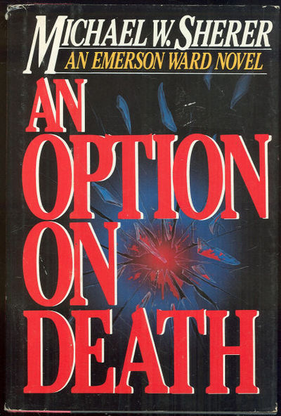 OPTION ON DEATH An Emerson Ward Novel, Sherer, Michael