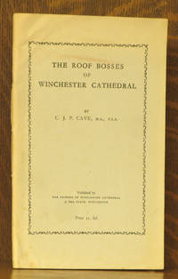 THE ROOF BOSSES OF WINCHESTER CATHEDRAL