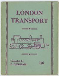 London Transport: Its Locomotives.