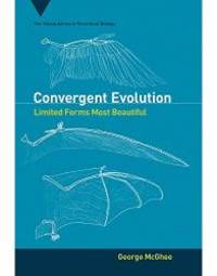 Convergent Evolution: Limited Forms Most Beautiful Vienna Series in Theoretical Biology