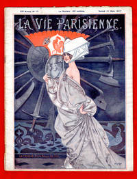 La Vie Parisienne - Samedi 10 Mars 1917. Art Deco/Nouveau. Illustrations by Cheri Herouard; Armand Vallee; Fabien Fabiano; George Barbier; Georges Leonnec; others uncredited