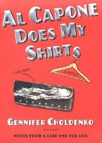 Al Capone Does My Shirts (Tales from Alcatraz) by  Gennifer Choldenko - Hardcover - 2004 - from ThriftBooks and Biblio.com