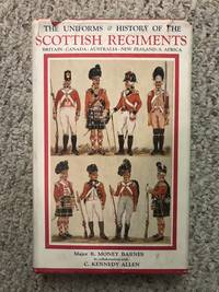 The Uniforms & History Of The Scottish Regiments Britain-Canada-Australia-New Zealand-S. Africa...