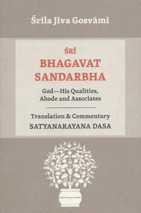 Sri Bhagavat Sandarbha__God--His Qualities, Abode and Associates
