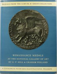 image of Renaissance Medals from the Samuel H. Kress Collection at the National Gallery of Art: Based on the Catalogue of Renaissance Medals in the Gustave Dreyfus Collection