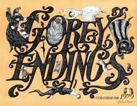 Gorey Endings: A Calendar for 1979 [Broadside, Signed]