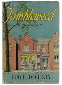 Tumbleweed A Biography