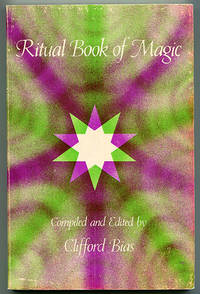 Ritual Book of Magic by  Clifford (Editor) Bias - Paperback - 1982 - from Book Happy Booksellers and Biblio.com