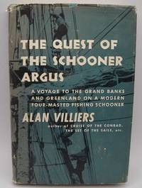 image of The Quest of the Schooner Argus: A Voyage to the Banks and Greenland