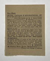 [Rogers, Bruce-  One of Six Copies on Whatman Paper with Rubricated Initials Colored by Hand, Signed by both Bruce Rogers and Publisher J. M. Bowles] Notes: Critical & Biographical