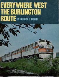 Everywhere West The Burlington Route