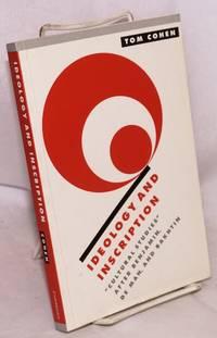 "image of Ideology and Inscription: ""cultural studies"" after Benjamin, de Man, and Bakhtin"