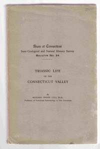 Triassic Life of the Connecticut Valley CT Bulletin #24