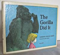 The Gorilla did it