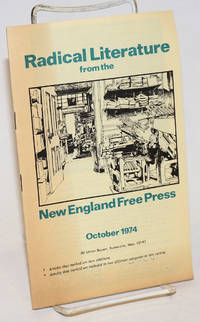 Radical literature from the New England Free Press. October 1974