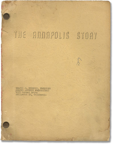 Hollywood: Allied Artists Productions, 1954. Draft script for the 1955 film, here under the working ...