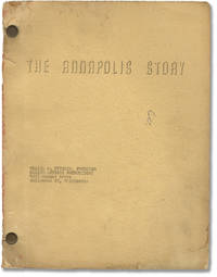 An Annapolis Story [The Annapolis Story] (Original screenplay for the 1955 film)